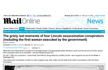 http://www.dailymail.co.uk/news/article-2162460/Lincoln-assassination-conspirators-Grisly-moments-Civil-War-era-prisoners-convicted-conspiring-kill-president.html