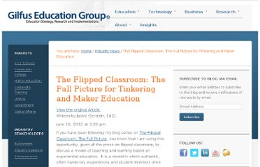 http://www.gilfuseducationgroup.com/the-flipped-classroom-the-full-picture-for-tinkering-and-maker-education