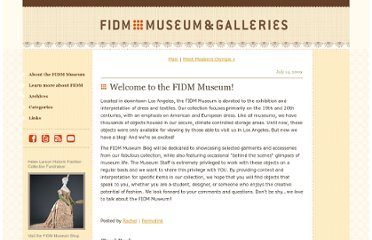 http://blog.fidmmuseum.org/museum/2009/07/welcome-to-the-fidm-museum.html
