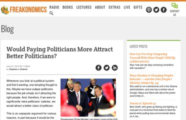 http://www.freakonomics.com/2012/06/21/would-paying-politicians-more-attract-better-politicians/