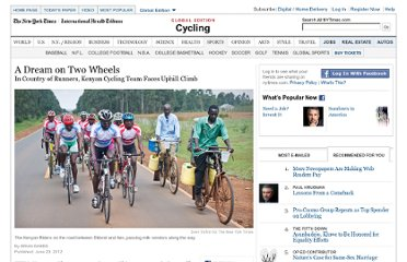 http://www.nytimes.com/2012/06/21/sports/cycling/in-country-of-runners-kenyan-cycling-team-faces-uphill-climb.html?_r=1