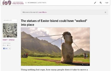 http://io9.com/5920288/the-statues-of-easter-island-could-have-walked-into-place