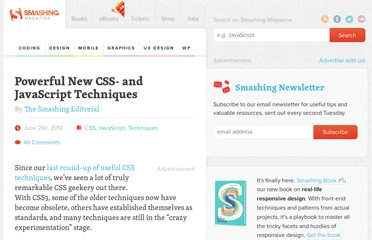 http://coding.smashingmagazine.com/2012/06/21/powerful-new-cssjavascript-techniques/
