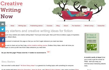 http://www.creative-writing-now.com/story-starters.html