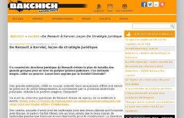 http://www.bakchich.info/societe/2012/06/21/de-renault-a-kerviel-lecon-de-strategie-juridique-61460