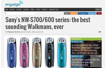 http://www.engadget.com/2006/10/12/sonys-nw-s700-600-series-the-best-sounding-walkmans-ever/