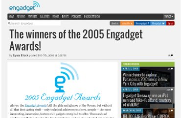 http://www.engadget.com/2006/02/07/the-winners-of-the-2005-engadget-awards/