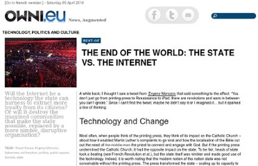 http://owni.eu/2012/06/22/the-end-of-the-world-the-state-vs-the-internet/