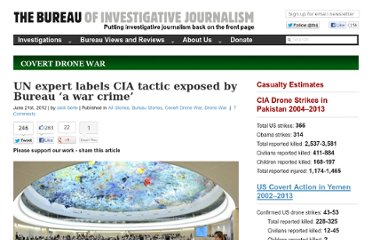 http://www.thebureauinvestigates.com/2012/06/21/un-expert-labels-cia-tactic-exposed-by-bureau-a-war-crime/
