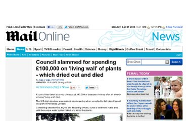 http://www.dailymail.co.uk/news/article-1208116/Council-slammed-spending-100-000-living-wall-plants--dried-died.html