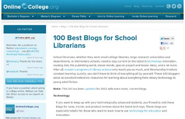 http://www.onlinecollege.org/2009/07/07/100-best-blogs-for-school-librarians/