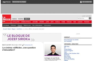 http://blogues.lapresse.ca/moncinema/siroka/2011/04/12/le-cinema-%c2%abdifficile%c2%bb-une-question-deducation/