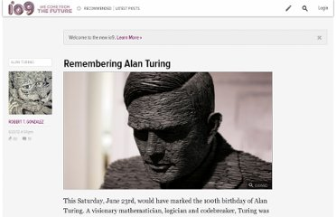 http://io9.com/5920223/remembering-alan-turing