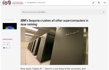 http://io9.com/5919213/ibms-sequoia-crushes-all-other-supercomputers-in-new-ranking