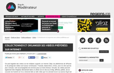 http://www.blogdumoderateur.com/collectionner-et-organiser-ses-videos-preferees/