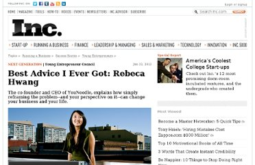 http://www.inc.com/young-entrepreneur-council/best-advice-i-ever-got-rebeca-hwang.html