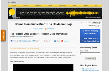 http://soundcommunication.holdcom.com/bid/74594/The-Holdcom-Office-Episode-1-Holdcom-Goes-International