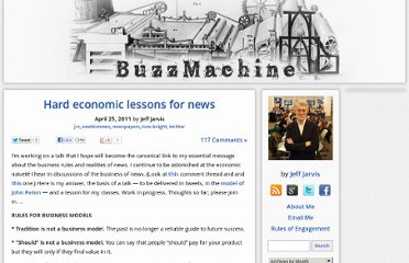 http://buzzmachine.com/2011/04/25/hard-economic-lessons-for-news/