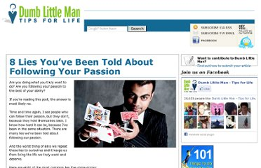 http://www.dumblittleman.com/2012/06/8-lies-youve-been-told-about-following.html