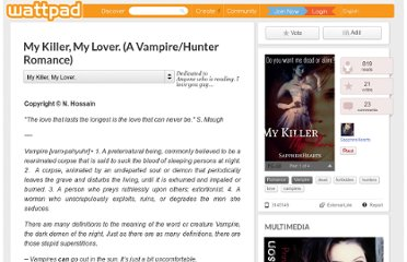 http://www.wattpad.com/3145149-my-killer-my-lover-a-vampire-hunter-romance-my