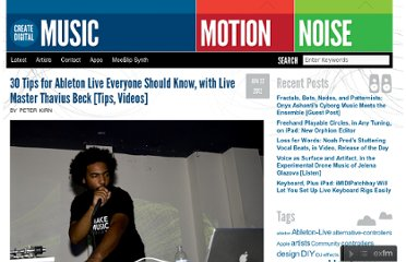 http://createdigitalmusic.com/2012/06/30-tips-for-ableton-live-everyone-should-know-with-live-master-thavius-beck-tips-videos/