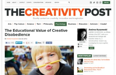 http://www.creativitypost.com/psychology/the_educational_value_of_creative_disobedience