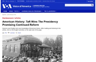 http://learningenglish.voanews.com/content/american-history-taft-wins-the-presidency-promising-continued-reform-102872964/131465.html
