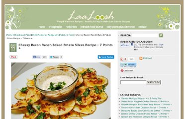 http://www.laaloosh.com/2012/06/11/cheesy-bacon-ranch-baked-potato-slices-recipe/#more-7082