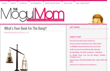 http://www.themogulmom.com/2010/08/buck-for-the-bang/