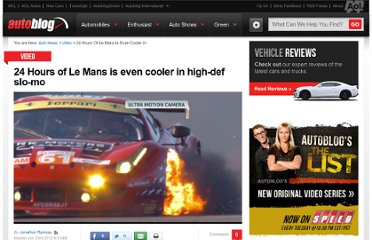 http://www.autoblog.com/2012/06/23/24-hours-of-le-mans-is-even-cooler-in-high-def-slo-mo/#continued