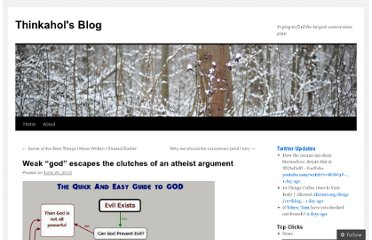 http://thinkahol.wordpress.com/2012/06/24/weak-god-escapes-the-clutches-of-an-atheist-argument/