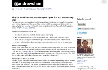 http://andrewchen.co/2011/05/28/why-its-smart-for-consumer-startups-to-grow-first-and-make-money-later/
