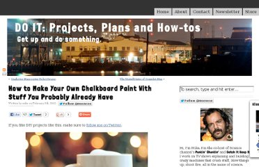 http://www.mikesenese.com/DOIT/2012/02/how-to-make-your-own-chalkboard-paint-with-stuff-you-probably-already-have/