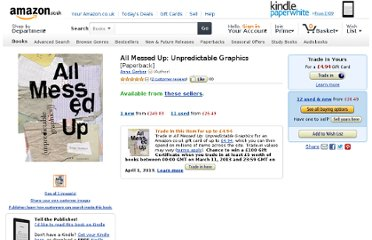 http://www.amazon.co.uk/All-Messed-Up-Unpredictable-Graphics/dp/1856693902