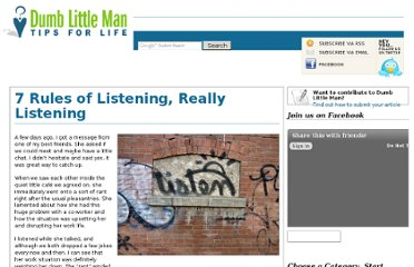 http://www.dumblittleman.com/2012/06/7-rules-of-listening-really-listening.html