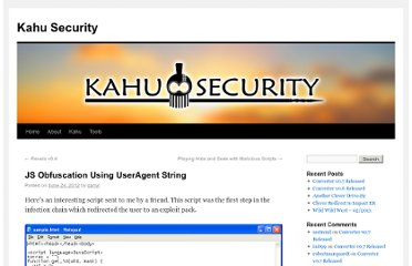 http://www.kahusecurity.com/2012/js-obfuscation-using-useragent-string/