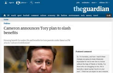 http://www.guardian.co.uk/politics/2012/jun/25/cameron-tories-slash-benefits