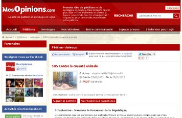 http://www.mesopinions.com/petition/animaux/sos-contre-cruaute-animale/1650#signer-petition