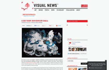 http://www.visualnews.com/2012/05/03/cloud-theory-new-works-by-craola/