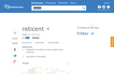 http://dictionary.reference.com/browse/reticent