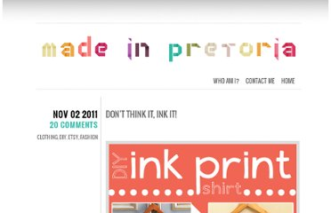 http://madeinpretoria.wordpress.com/2011/11/02/dont-think-it-ink-it/#more-945