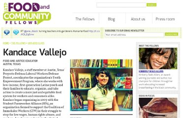 http://www.foodandcommunityfellows.org/fellow/kandace-vallejo