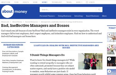 http://humanresources.about.com/od/badmanagerboss/Dealing_With_Bad_Ineffective_Managers_and_Bosses.htm?goback=%2Egde_81780_member_127519797