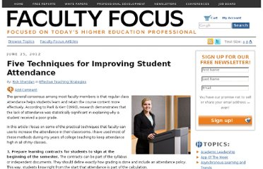 http://www.facultyfocus.com/articles/effective-teaching-strategies/five-techniques-for-improving-student-attendance/