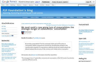 http://blog.p2pfoundation.net/we-must-avoid-a-new-wrong-turn-of-cooperativism-the-strategic-danger-of-collaborative-consumption/2012/06/25