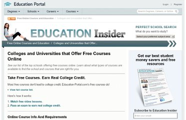 http://education-portal.com/articles/Colleges_and_Universities_that_Offer_Free_Courses_Online.html