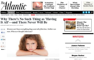 http://www.theatlantic.com/business/archive/2012/06/why-theres-no-such-thing-as-having-it-all-and-there-never-will-be/258928/