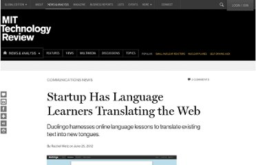 http://www.technologyreview.com/news/428330/startup-has-language-learners-translating-the-web/