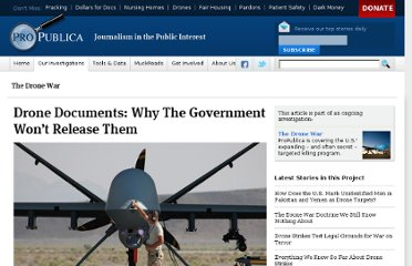 http://www.propublica.org/article/drone-documents-why-the-government-wont-release-them
