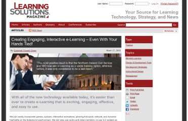 http://www.learningsolutionsmag.com/articles/437/creating-engaging-interactive-e-learning--even-with-your-hands-tied